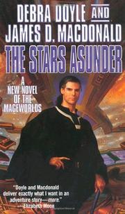 THE STARS ASUNDER by Debra Doyle