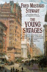 THE YOUNG SAVAGES by Fred Mustard Stewart