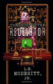 THE GHOST OF THE REVELATOR by Jr. Modesitt
