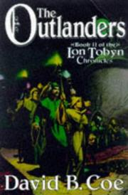 THE OUTLANDERS by David B. Coe