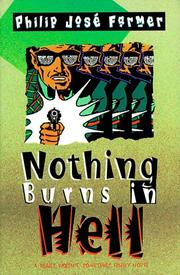 NOTHING BURNS IN HELL by Philip José Farmer