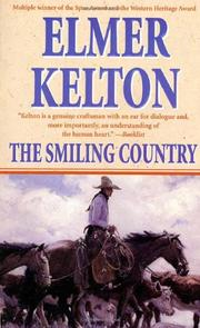 THE SMILING COUNTRY by Elmer Kelton