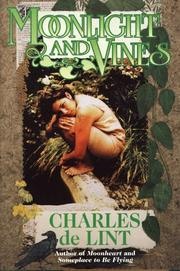 MOONLIGHT AND VINES by Charles de Lint