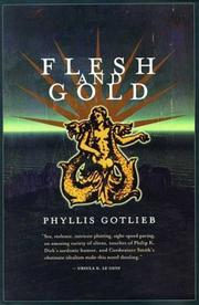 FLESH AND GOLD by Phyllis Gotlieb
