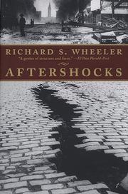 AFTERSHOCKS by Richard S. Wheeler