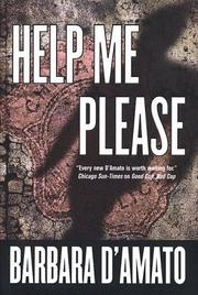 HELP ME PLEASE by Barbara D'Amato