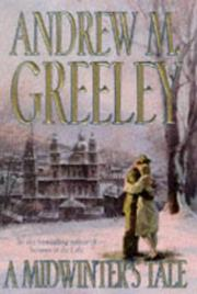 A MIDWINTER'S TALE by Andrew M. Greeley