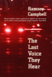 THE LAST VOICE THEY HEAR by Ramsey Campbell