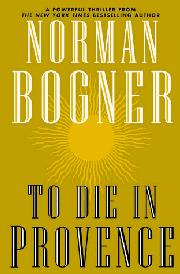 TO DIE IN PROVENCE by Norman Bogner