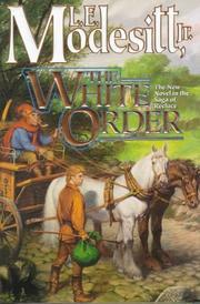 THE WHITE ORDER by Jr. Modesitt