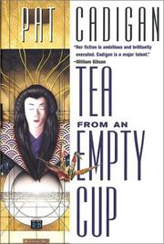 TEA FROM AN EMPTY CUP by Pat Cadigan
