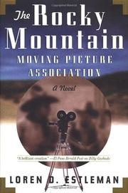THE ROCKY MOUNTAIN MOVING PICTURE ASSOCIATION by Loren D. Estleman