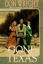 GONE TO TEXAS by Don Wright