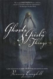 GHOSTS AND GRISLY THINGS by Ramsey Campbell