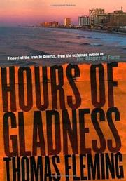 HOURS OF GLADNESS by Thomas Fleming