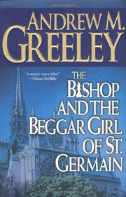 THE BISHOP AND THE BEGGAR GIRL OF ST. GERMAIN by Andrew M. Greeley