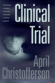 CLINICAL TRIAL by April Christofferson