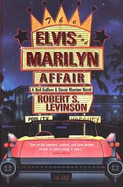 THE ELVIS AND MARILYN AFFAIR by Robert S. Levinson