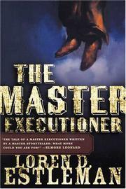THE MASTER EXECUTIONER by Loren D. Estleman