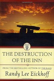 THE DESTRUCTION OF THE INN by Randy Lee Eickhoff
