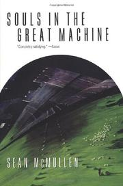 SOULS IN THE GREAT MACHINE by Sean McMullen