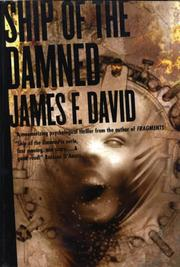 SHIP OF THE DAMNED by James F. David