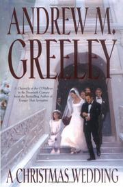 A CHRISTMAS WEDDING by Andrew M. Greeley