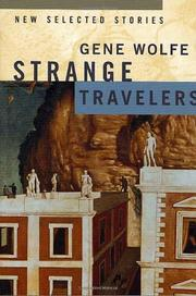 STRANGE TRAVELERS by Gene Wolfe
