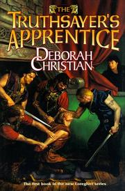 THE TRUTHSAYER'S APPRENTICE by Deborah Christian