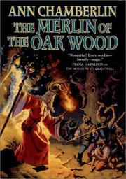 THE MERLIN OF THE OAK WOOD by Ann Chamberlin