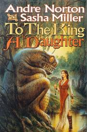 Book Cover for TO THE KING A DAUGHTER