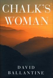 CHALK'S WOMAN by David Ballantine