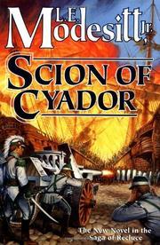 SCION OF CYADOR by Jr. Modesitt