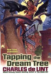 TAPPING THE DREAM TREE by Charles de Lint