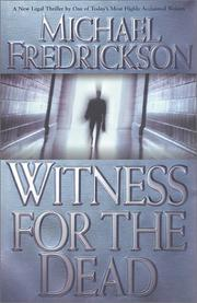 WITNESS FOR THE DEAD by Michael Fredrickson