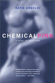 CHEMICAL PINK by Katie Arnoldi