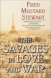 THE SAVAGES IN LOVE AND WAR by Fred Mustard Stewart
