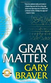 GRAY MATTER by Gary Braver