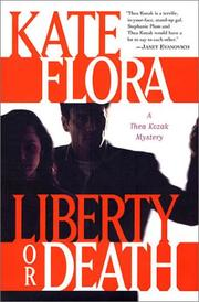 LIBERTY OR DEATH by Kate Flora