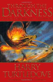 THROUGH THE DARKNESS by Harry Turtledove