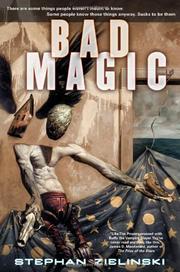 BAD MAGIC by Stephan Zielinski