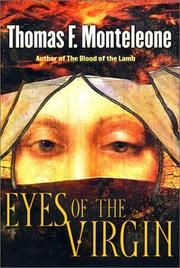 EYES OF THE VIRGIN by Thomas F. Monteleone