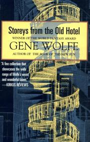 STOREYS FROM THE OLD HOTEL by Gene Wolfe