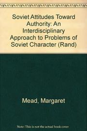 SOVIET ATTITUDES TOWARD AUTHORITY by Margaret Mead