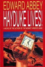 HAYDUKE LIVES! by Edward Abbey