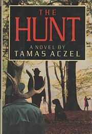 THE HUNT by Tamas Aczel