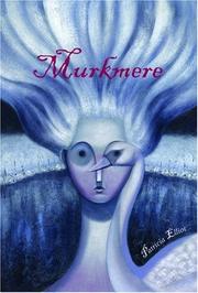 MURKMERE by Patricia Elliott