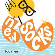 NEW SOCKS by Bob Shea