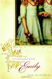 AFTERNOONS WITH EMILY by Rose MacMurray