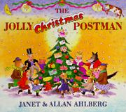 THE JOLLY CHRISTMAS POSTMAN by Janet Ahlberg